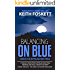 Balancing on Blue : A Thru-Hiking Adventure on the Appalachian Trail