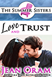 Love and Trust: A Beach Reads Billionaire Bachelor Contemporary Romance (Book Club Edition) (The Summer Sisters Tame the Billionaires 3)