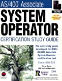 AS/400 Associate System Operator Certification Guide (Certification Study Guide)