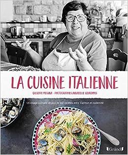 Amazon Fr La Cuisine Italienne Giuseppe Messina