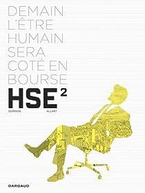 Human Stock Exchange, tome 2  par Dorison