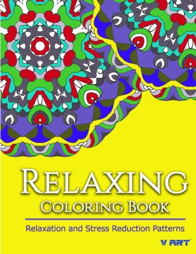 Relaxing Coloring Book: Coloring Books for Adults Relaxation : Relaxation & Stress Reduction Patterns (Volume 44)