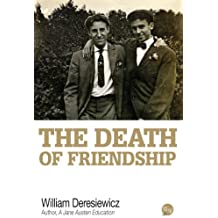 The Death of Friendship (English Edition)
