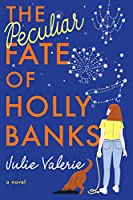 The Peculiar Fate of Holly Banks