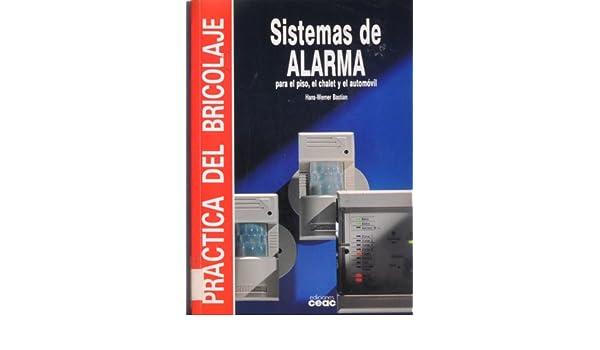 Sistemas de alarma: Hans-Werner Bastian: 9788432954153 ...