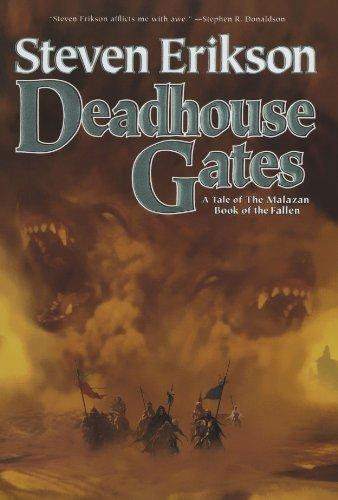 Deadhouse Gates (The Malazan Book of the Fallen, Book - Colorado Springs Citadel