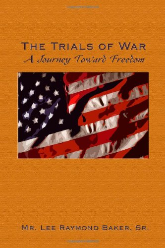 THE TRIALS OF WAR