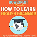 How To Learn English Grammar | Virginia Fidler,HowExpert Press