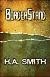 BorderStand, H. A. Smith, 1615464441