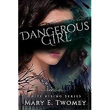 Dangerous Girl: A Fantasy Adventure (Faite Falling Book 11)