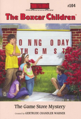 The Game Store Mystery (Boxcar Children Mysteries) - Book #104 of the Boxcar Children