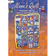 Nanas Quilt: Stitched in St. John's, Newfoundland and Labrador