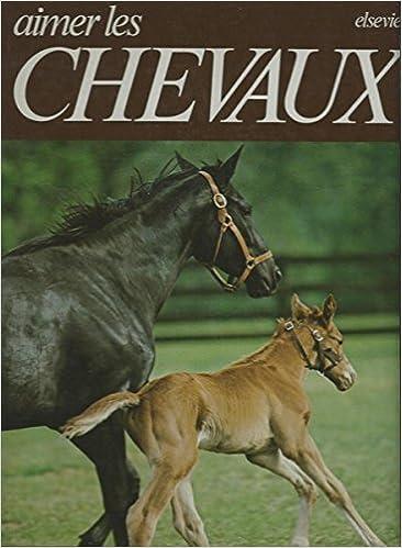 En ligne Aimer les chevaux epub, pdf