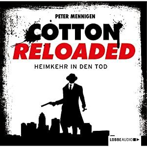 Heimkehr in den Tod (Cotton Reloaded 29) Hörbuch