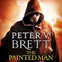 The Painted Man: The Demon Cycle, Book 1 Audiobook by Peter V. Brett Narrated by Colin Mace