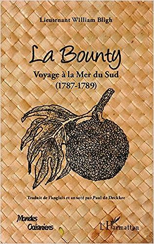 Lire en ligne La Bounty : Voyage à la Mer du Sud (1787-1789) pdf ebook