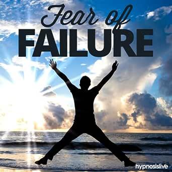 Amazon.com: Fear of Failure Hypnosis: Turn Defeat into ...