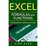 Excel Formulas And Functions: Cool Tips and Tricks With Formulas in Excel