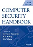 Computer Security Handbook, Sixth Edition Set, Bosworth, Seymour and Kabay, Michel E., 1118127064