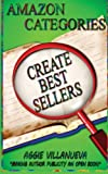 Amazon Categories Create Best Sellers, Aggie Villanueva, 0982591454