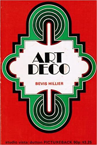 Art Deco Of The 20s And 30s (Picturebacks): Bevis Hillier ...