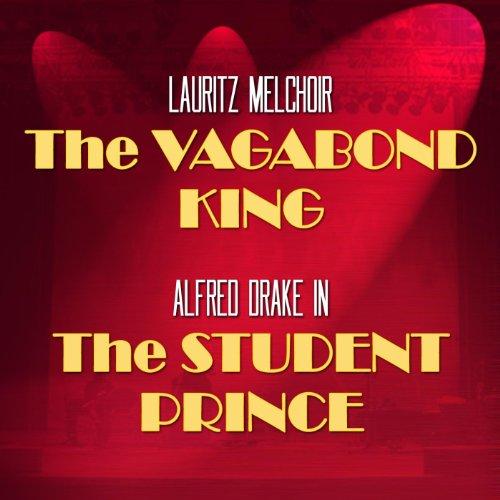 The Student Prince / The Vagab...