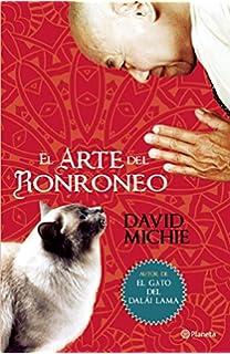 El arte del ronroneo (Spanish Edition)