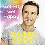 Get Fit, Get Happy | Harry Judd