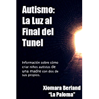 Autismo: Una Luz al Final del Tunel