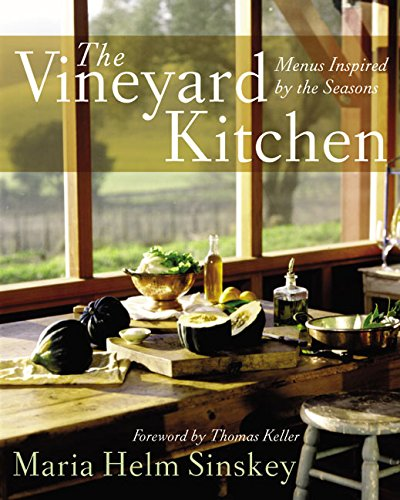 The Vineyard Kitchen: Menus Inspired by the Seasons (Cookbooks) ()