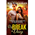 By Break of Day (The Night Stalkers Book 7)