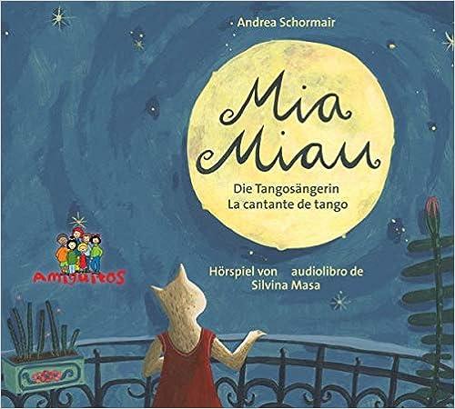 Mia Miau: La cantante de tango - Die Tangosängerin (Spanisch)