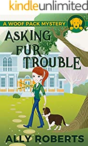 Asking Fur Trouble (A Woof Pack Mystery Book 1) (English Edition)