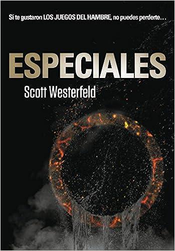 Especiales (Traición 3) (Ellas de Montena): Amazon.es: Scott Westerfeld, Ángeles Leiva Morales, ANGELES; LEIVA MORALES: Libros