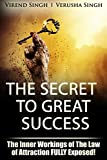 img - for The Secret To Great Success : The Inner Working Of The Law Of Attraction FULLY Exposed! book / textbook / text book