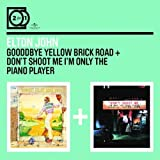 2 For 1: Goodbye Yellow Brick Road / Don't Shoot Me I'm Only The Piano Player by Elton John (2009-06-08)
