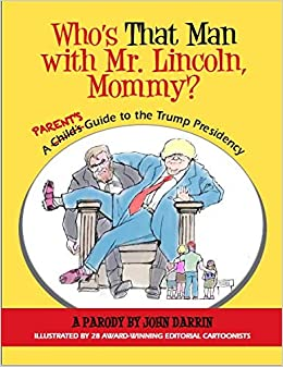 Who's That Man with Mr. Lincoln, Mommy?: John Darrin, Jane Perini ...