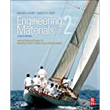 Engineering Materials 2: An Introduction to Microstructures and Processing (International Series on Materials Science…