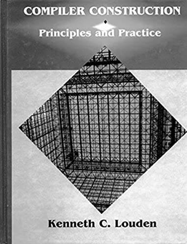 compiler construction principles and practice kenneth c louden rh amazon com Compiler Construction PDF Paint Colors