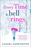 Every Time a Bell Rings by  Carmel Harrington in stock, buy online here