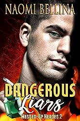 Dangerous Liars: Messed-Up Heroes Series Book Two