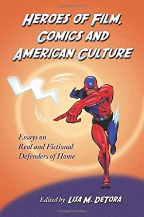 essays on american heroes Modern day heroes essay - original essays at affordable prices available here will make your studying into delight work with our writers to receive the top-notch.