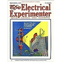 The Electrical Experimenter 1916-12 Vol 4 No 8 #44: Electric Submarine Camera
