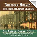 Sherlock Holmes: The Red-Headed League Audiobook by Arthur Conan Doyle Narrated by Edward Hardwicke