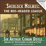 Sherlock Holmes: The Red-Headed League   Sir Arthur Conan Doyle