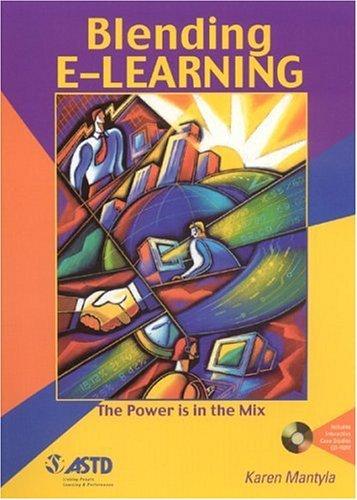 Blending E-Learning (The Astd E-Learning Series) by Karen Mantyla (2006-01-11)