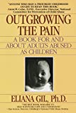 ISBN: 0440500060 - Outgrowing the Pain: A Book for and About Adults Abused As Children