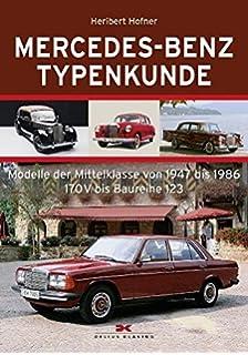 Mercedes-Benz Typenkunde: Modelle der Oberklasse von 1951 bis 1972