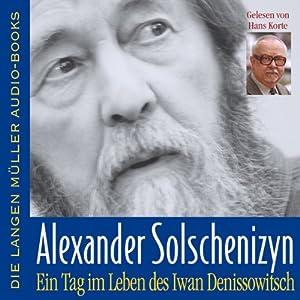 Ein Tag im Leben des Iwan Denissowitsch Hörbuch
