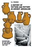A History of Potters and Pottery in Ancient Jerusalem : Excavations by K.M. Kenyon in Jerusalem 1961-1967, Franken, H. J., 1845535073